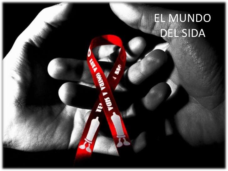 EL MUNDO DEL SIDA