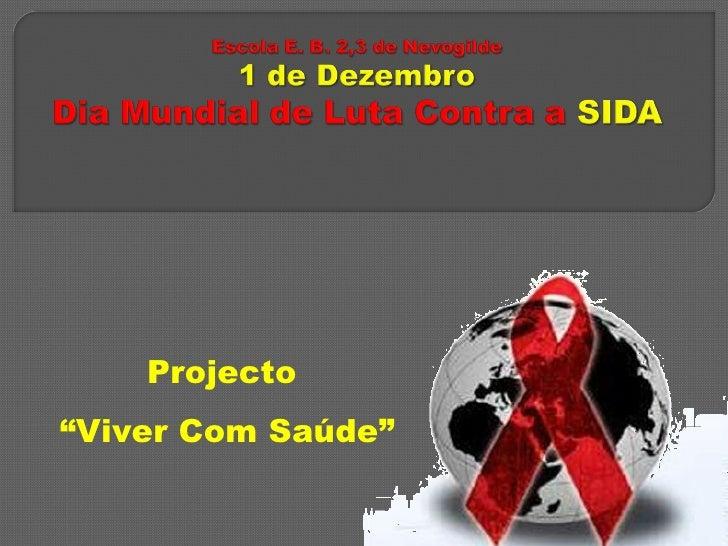 "Projecto "" Viver Com Saúde"""