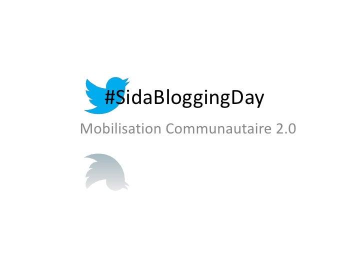 #SidaBloggingDayMobilisation Communautaire 2.0