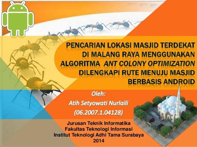 Jurusan Teknik Informatika Fakultas Teknologi Informasi Institut Teknologi Adhi Tama Surabaya 2014