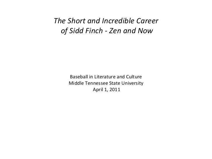 The Short and Incredible Career of Sidd Finch - Zen and Now Baseball in Literature and Culture Middle Tennessee State Univ...