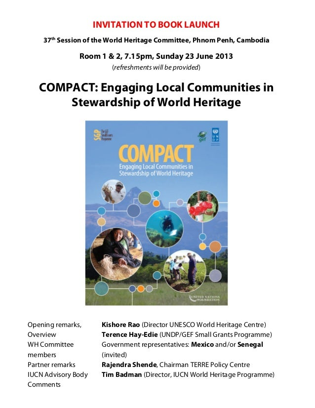 INVITATION TO BOOK LAUNCH37thSession of the World Heritage Committee, Phnom Penh, CambodiaRoom 1 & 2, 7.15pm, Sunday 23 Ju...