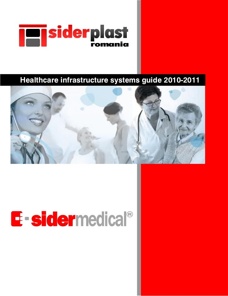 Healthcare infrastructure systems guide 2010-2011