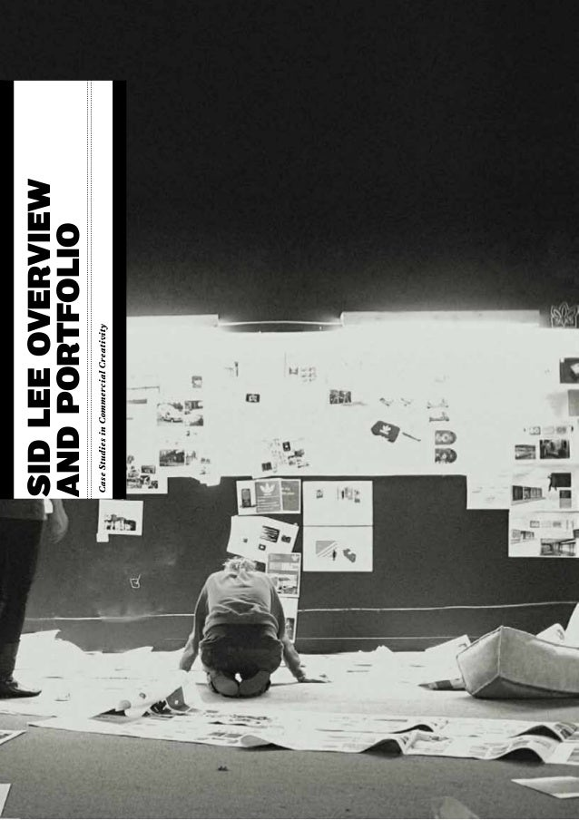 sid lee overviewand portfolioCase Studies in Commercial Creativity