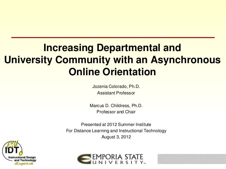 Increasing Departmental andUniversity Community with an Asynchronous             Online Orientation                       ...