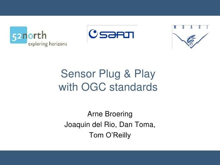 Sensor Plug & Play with OGC Standards