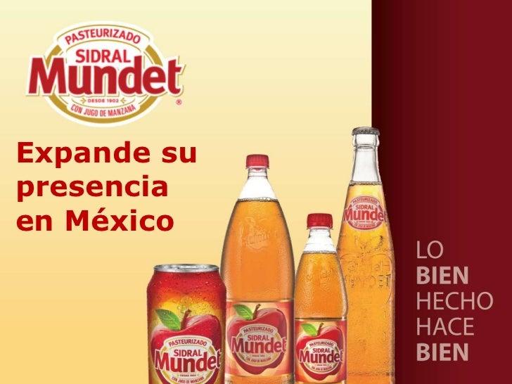 Expande supresenciaen México