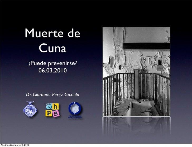 Muerte de                       Cuna                        ¿Puede prevenirse?                            06.03.2010      ...
