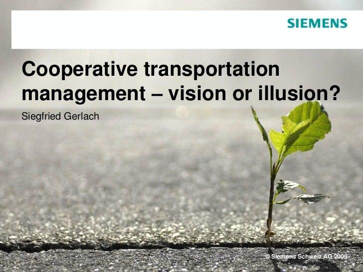 Siegfried gerlach cooperative transportation management   vision or illusion)-world tourism forum lucerne 2009