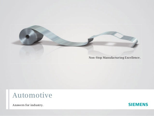 Non-Stop Manufacturing Excellence. Answers for industry. Automotive