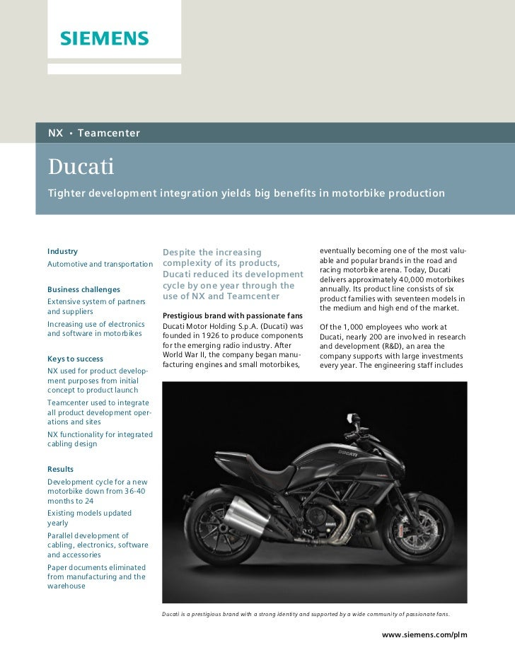 NX    •    TeamcenterDucatiTighter development integration yields big benefits in motorbike productionIndustry            ...
