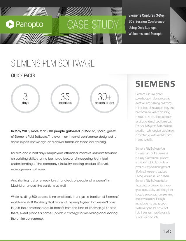 1 of 5 SIEMENS PLM SOFTWARE QUICK FACTS In May 2013, more than 800 people gathered in Madrid, Spain, guests of Siemens PLM...