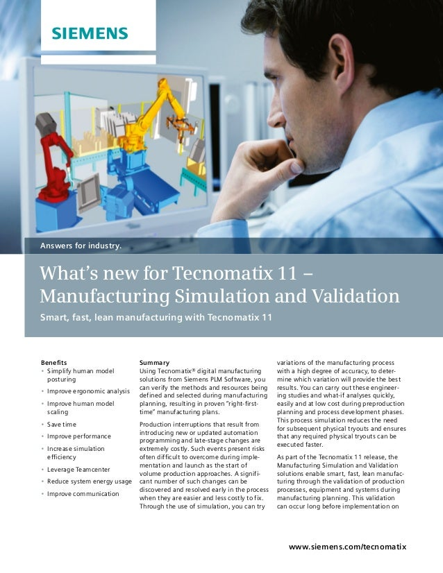 SummaryUsing Tecnomatix® digital manufacturingsolutions from Siemens PLM Software, youcan verify the methods and resources...