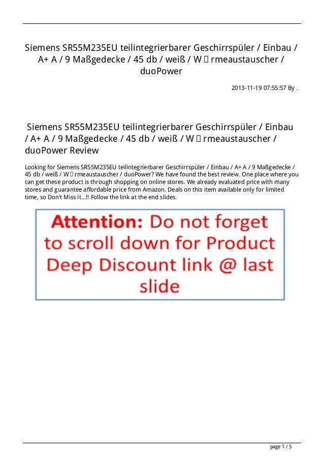 Siemens SR55M235EU teilintegrierbarer Geschirrspüler / Einbau / A+ A / 9 Maßgedecke / 45 db / weiß / Wärmeaustauscher / du...