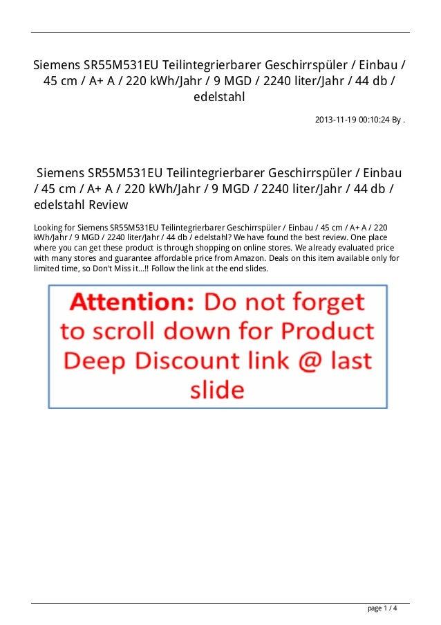Siemens SR55M531EU Teilintegrierbarer Geschirrspüler / Einbau / 45 cm / A+ A / 220 kWh/Jahr / 9 MGD / 2240 liter/Jahr / 44...