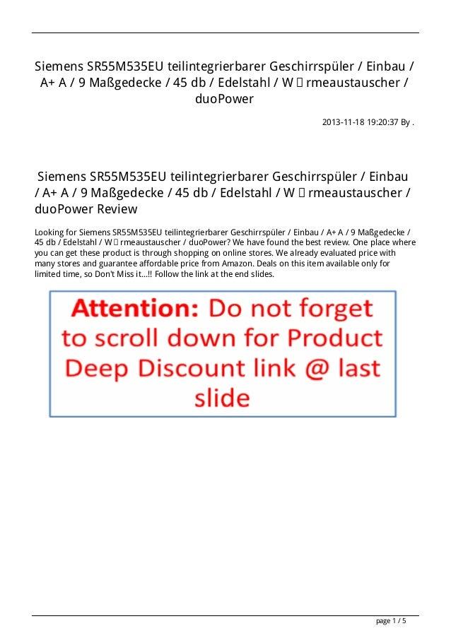 Siemens SR55M535EU teilintegrierbarer Geschirrspüler / Einbau / A+ A / 9 Maßgedecke / 45 db / Edelstahl / Wärmeaustauscher...