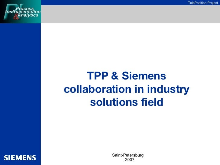 TPP &   Siemens   collaboration   in industry solutions field