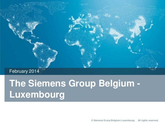 The Siemens Group Belgium - Luxembourg FY 2013