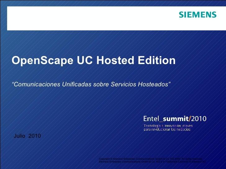 "OpenScape UC Hosted Edition "" Comunicaciones Unificadas sobre Servicios Hosteados""   Copyright © Siemens Enterprise Commun..."