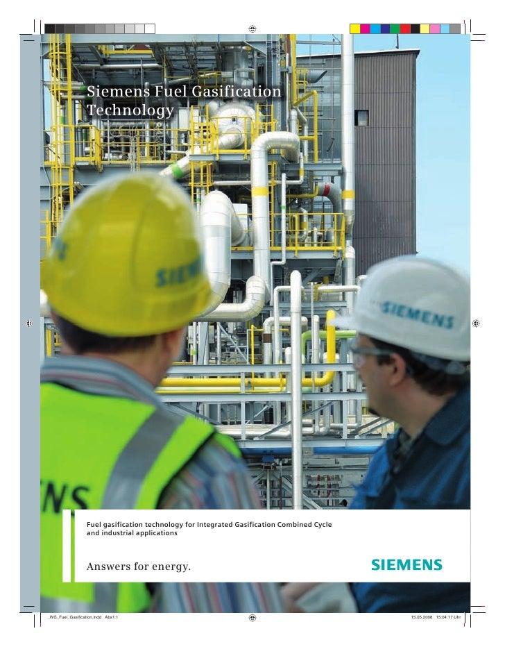 Siemens Fuel Gasifier