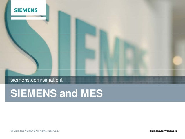 Siemens and MES (Manufacturing Execution System)