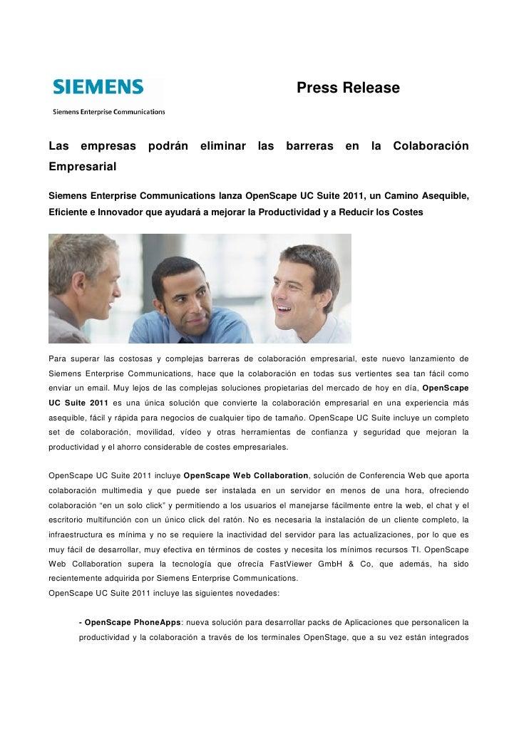 Press ReleaseLas empresas podrán eliminar las barreras en la ColaboraciónEmpresarialSiemens Enterprise Communications lanz...