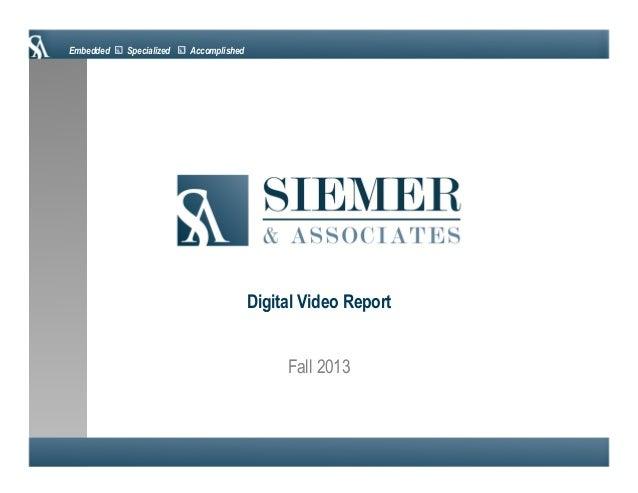 Siemer & Associates   Digital Video Report 2013