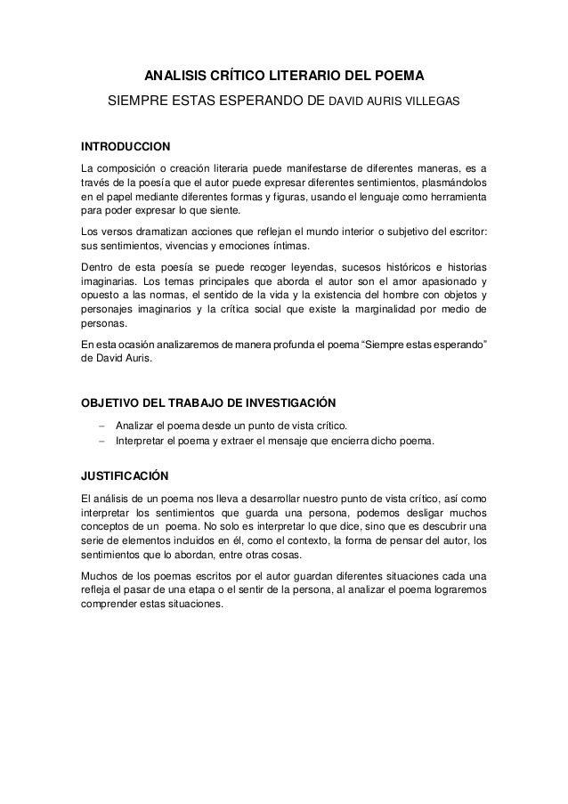 ANALISIS CRÍTICO LITERARIO DEL POEMA SIEMPRE ESTAS ESPERANDO DE DAVID AURIS VILLEGAS INTRODUCCION La composición o creació...