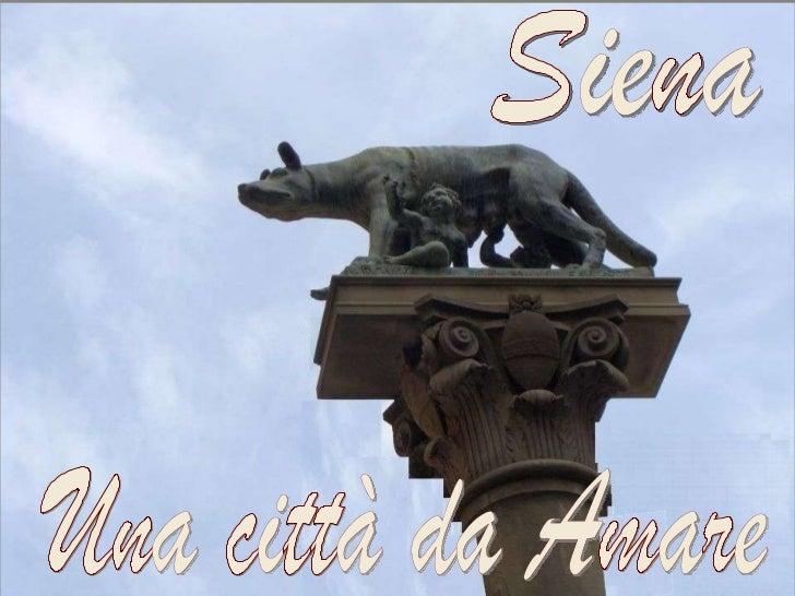 Siena Una città da Amare