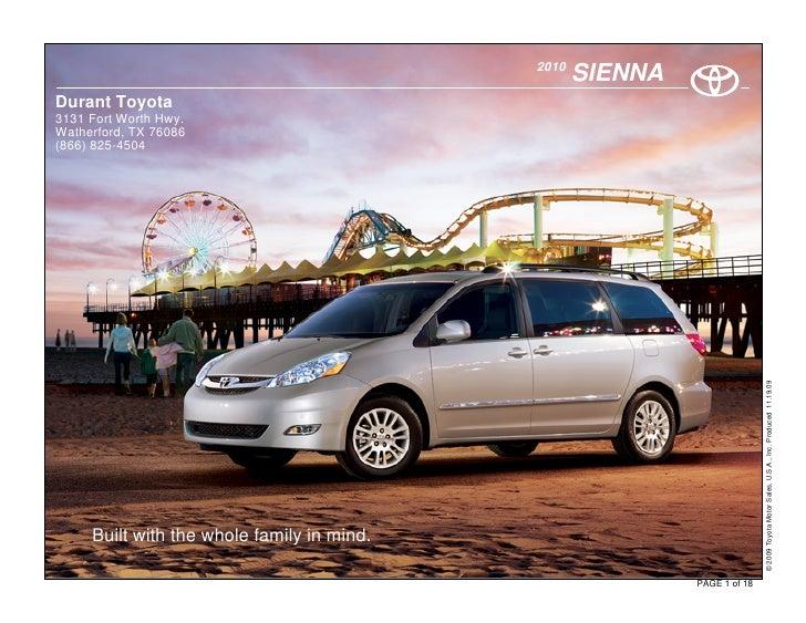 2010                                                    SIENNA Durant Toyota 3131 Fort Worth Hwy. Watherford, TX 76086 (86...