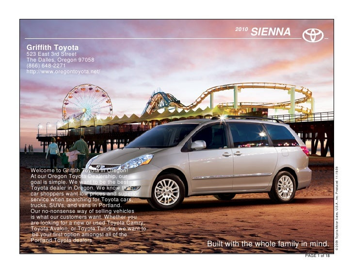 2010                                                               SIENNA Griffith Toyota 523 East 3rd Street The Dalles, ...