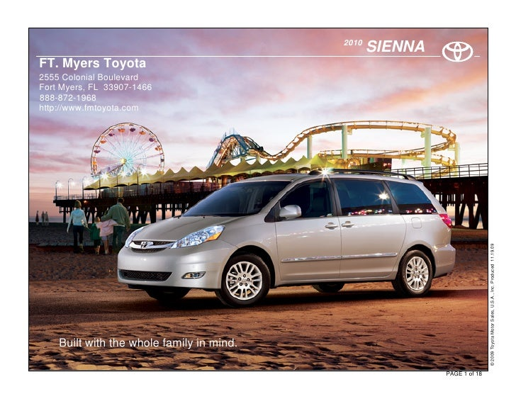 2010                                                   SIENNA FT. Myers Toyota 2555 Colonial Boulevard Fort Myers, FL 3390...