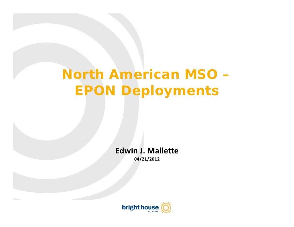 North American MSO – EPON Deployments