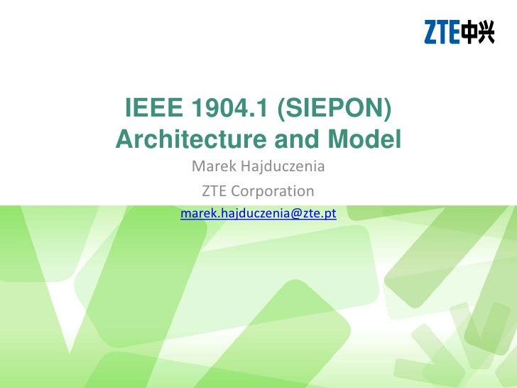 IEEE 1904.1 (SIEPON) Architecture and Model