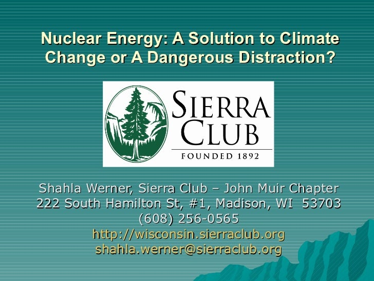 Nuclear Energy: Solution to Climate Change or Dangerous Distraction?