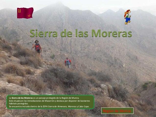 Sierra de las Moreras (Mazarrón) Murcia