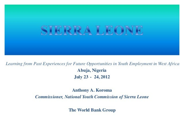 Learning from Past Experiences for Future Opportunities in Youth Employment in West Africa Abuja, Nigeria July 23 - 24, 20...