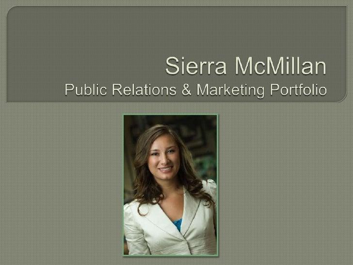 Sierra McMillan Public Relations & Marketing Portfolio<br />
