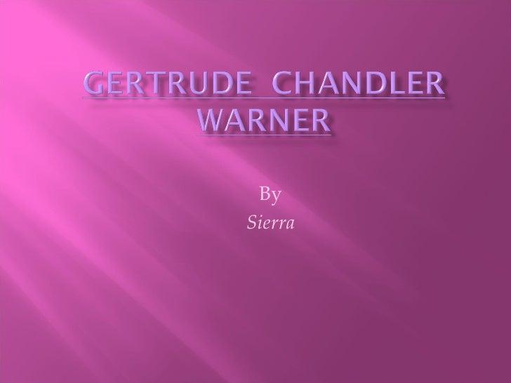 SM - Gertrude Chandler Warner