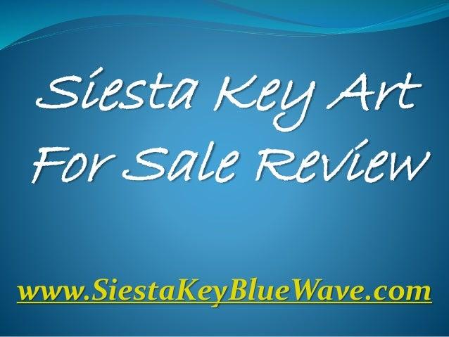 Siesta Key Art For Sale Review www.SiestaKeyBlueWave.com