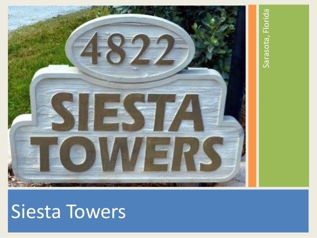 Sarasota,Florida Siesta Towers
