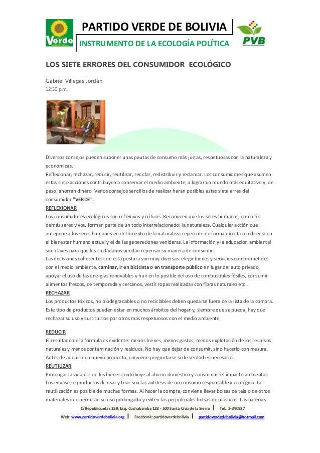 PARTIDO VERDE DE BOLIVIAINSTRUMENTO DE LA ECOLOGÍA POLÍTICAC/Republiquetas 289, Esq. Cochabamba 128 - 500 Santa Cruz de la...