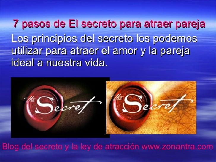 7 pasos de El secreto para atraer pareja   Los principios del secreto los podemos   utilizar para atraer el amor y la pare...