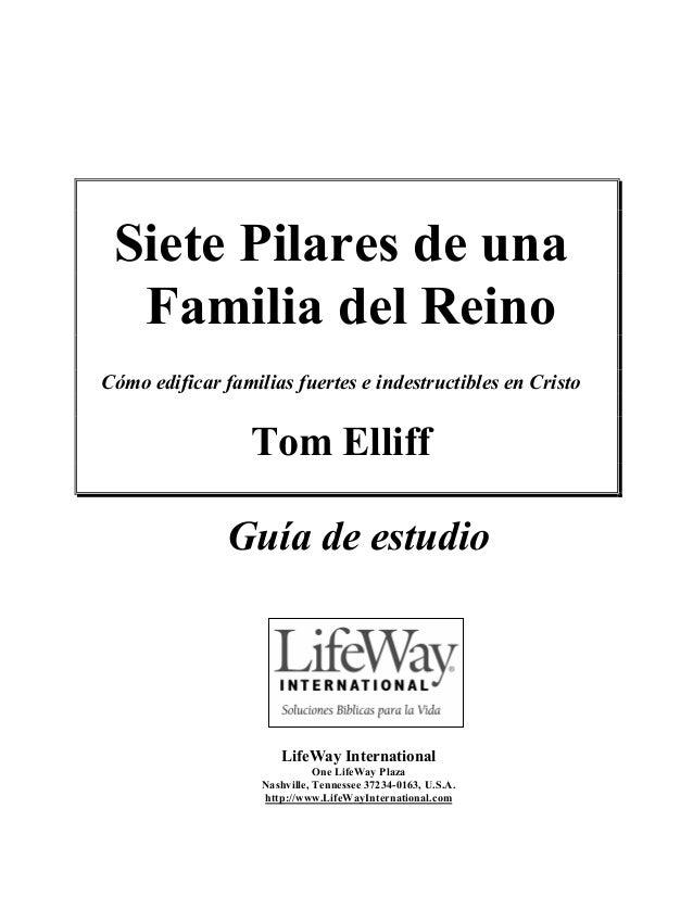 Siete Pilares de una Familia del Reino (guía de estudio) - Tom Elliff