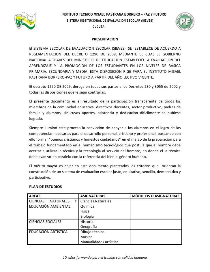INSTITUTO TÉCNICO MISAEL PASTRANA BORRERO – PAZ Y FUTURO                       SISTEMA INSTITUCIONAL DE EVALUACION ESCOLAR...