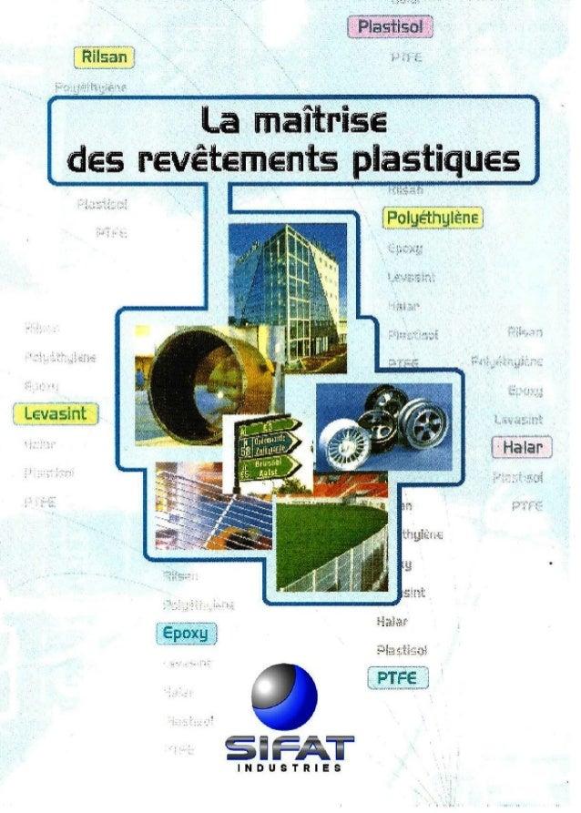 Sifat industries (Plastification des aciers et métaux )