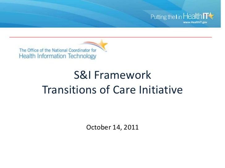 S&I Framework Transitions of Care