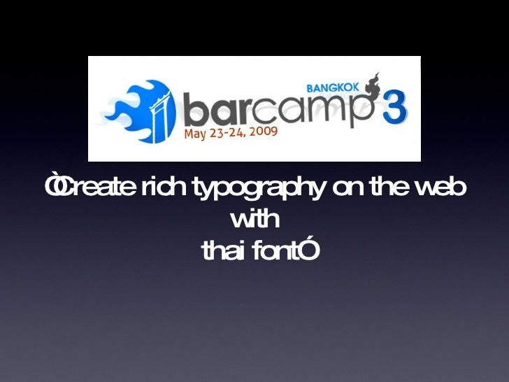 """"""" Create rich typography on the web with thai font"""""""
