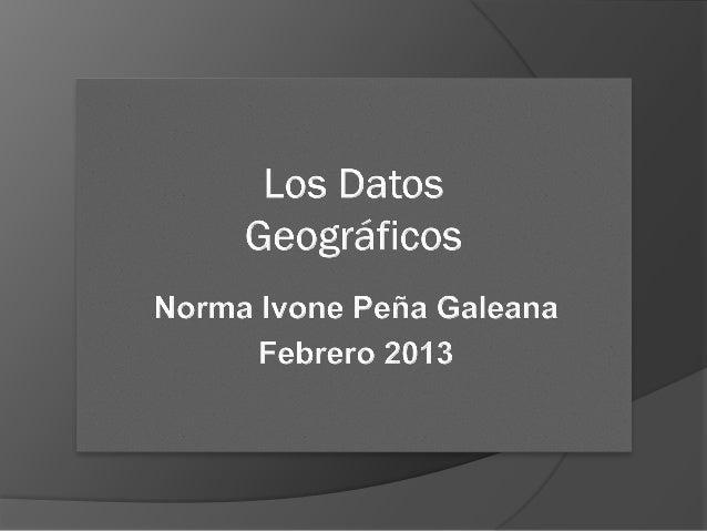 Tipos de Datos  Puntos o Los puntos son el más simple de los datos espaciales. No tiene dimensión (tiene posición en el e...