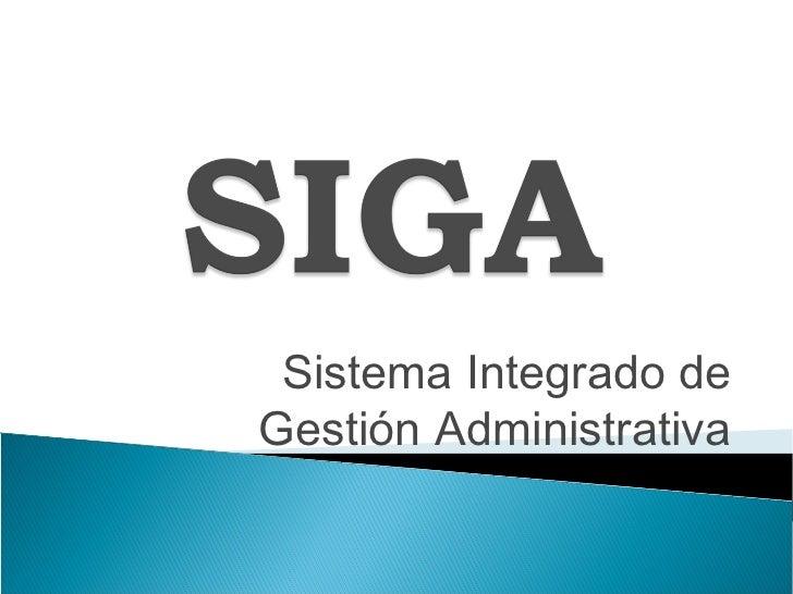 Sistema Integrado deGestión Administrativa